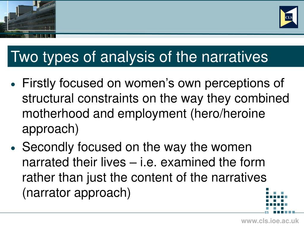 Two types of analysis of the narratives