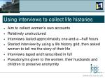 using interviews to collect life histories