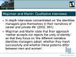 wajcman and martin qualitative interviews