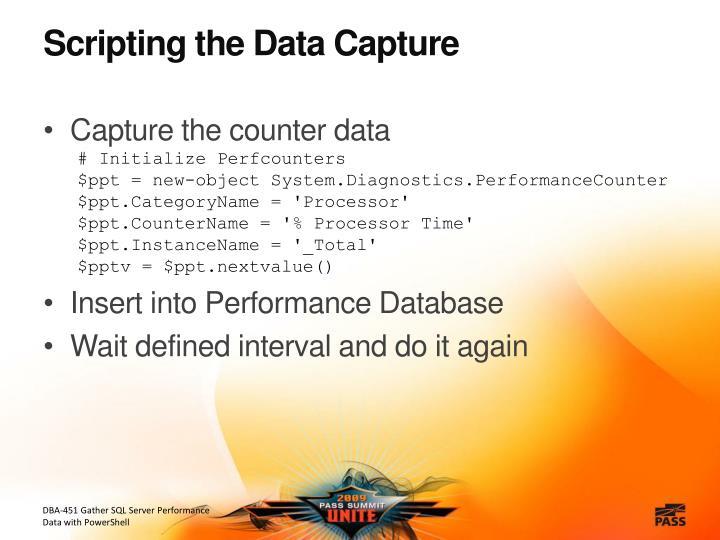 Scripting the Data Capture