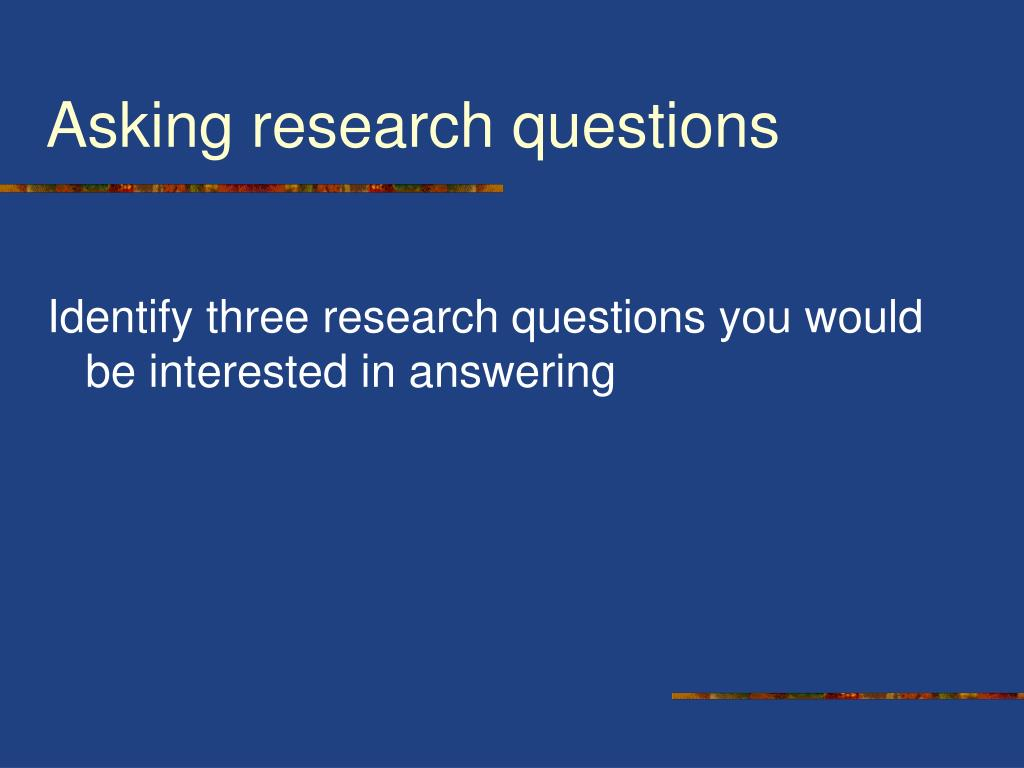 interesting questions for a research paper