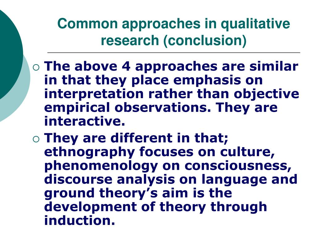 Common approaches in qualitative research (conclusion)
