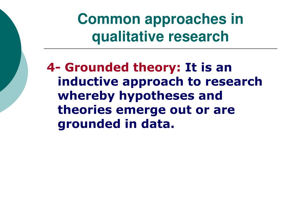 Common approaches in qualitative research