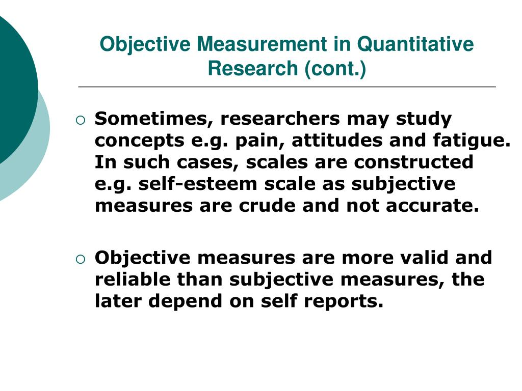 Objective Measurement in Quantitative Research (cont.)