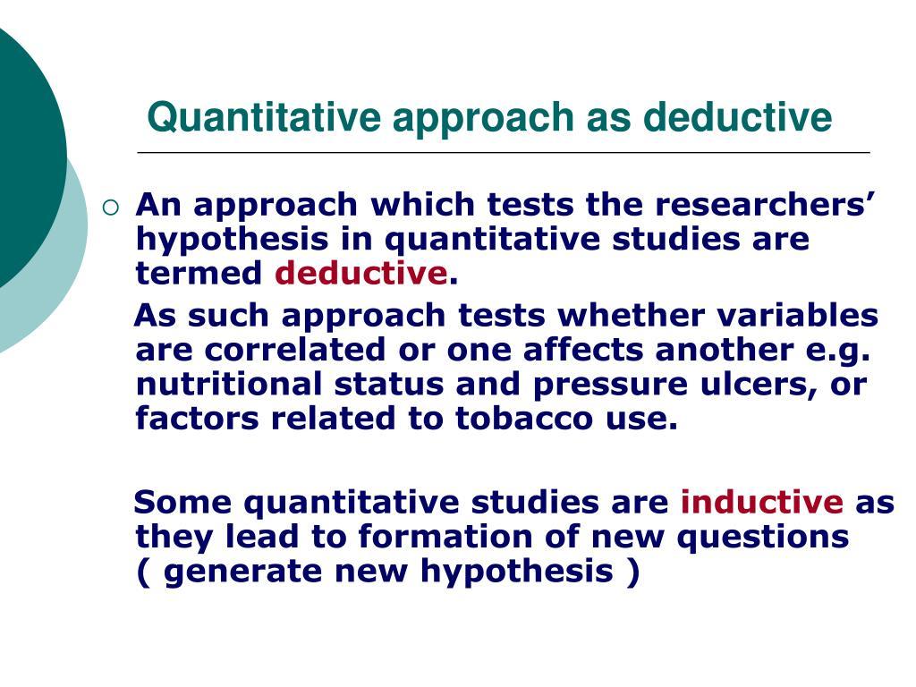 Quantitative approach as deductive