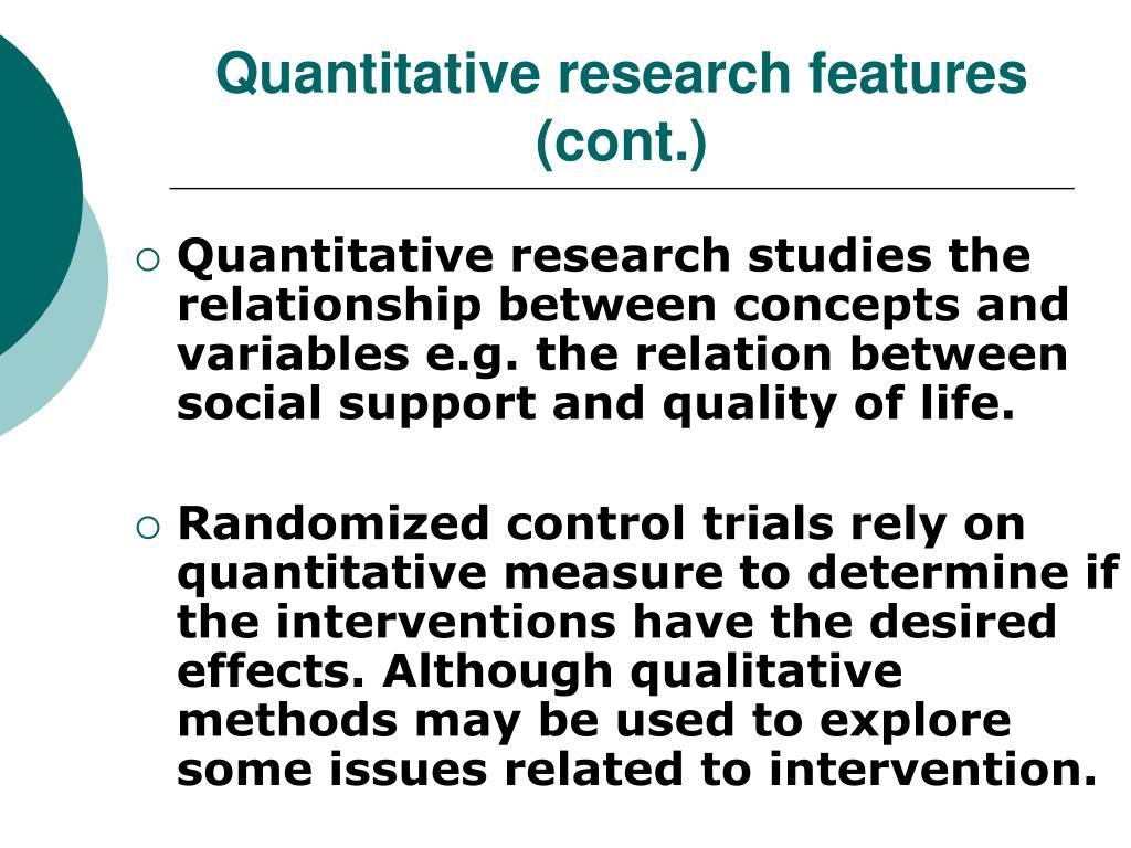 Quantitative research features (cont.)