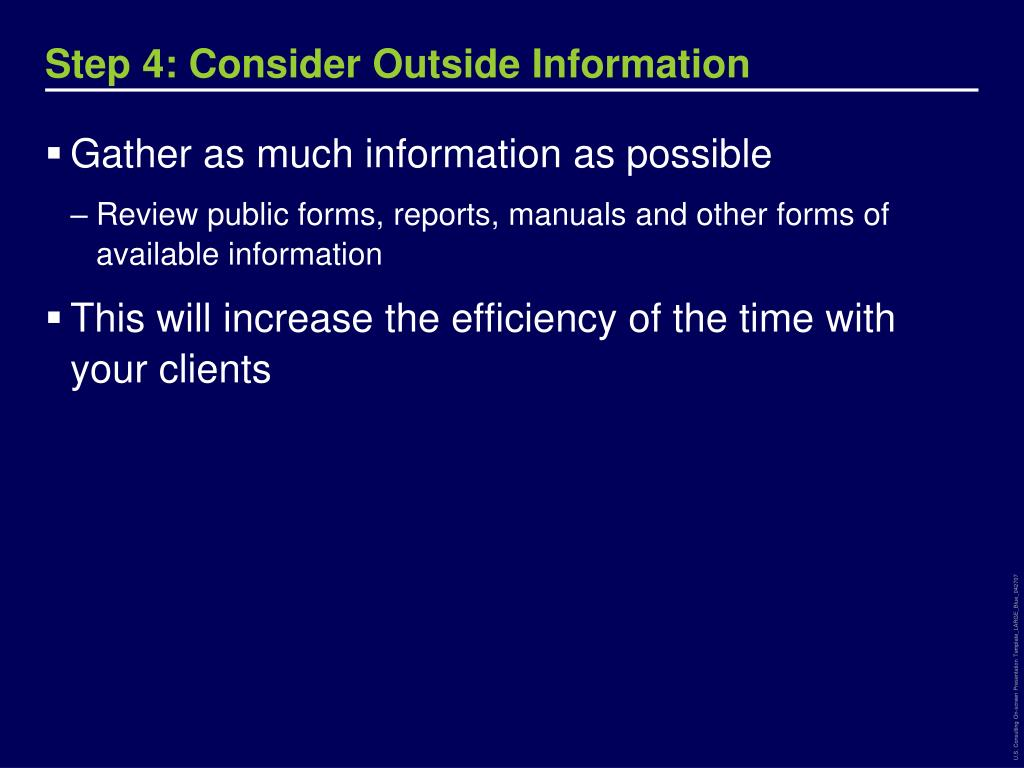 Step 4: Consider Outside Information