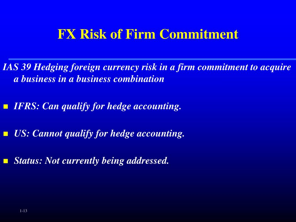 FX Risk of Firm Commitment