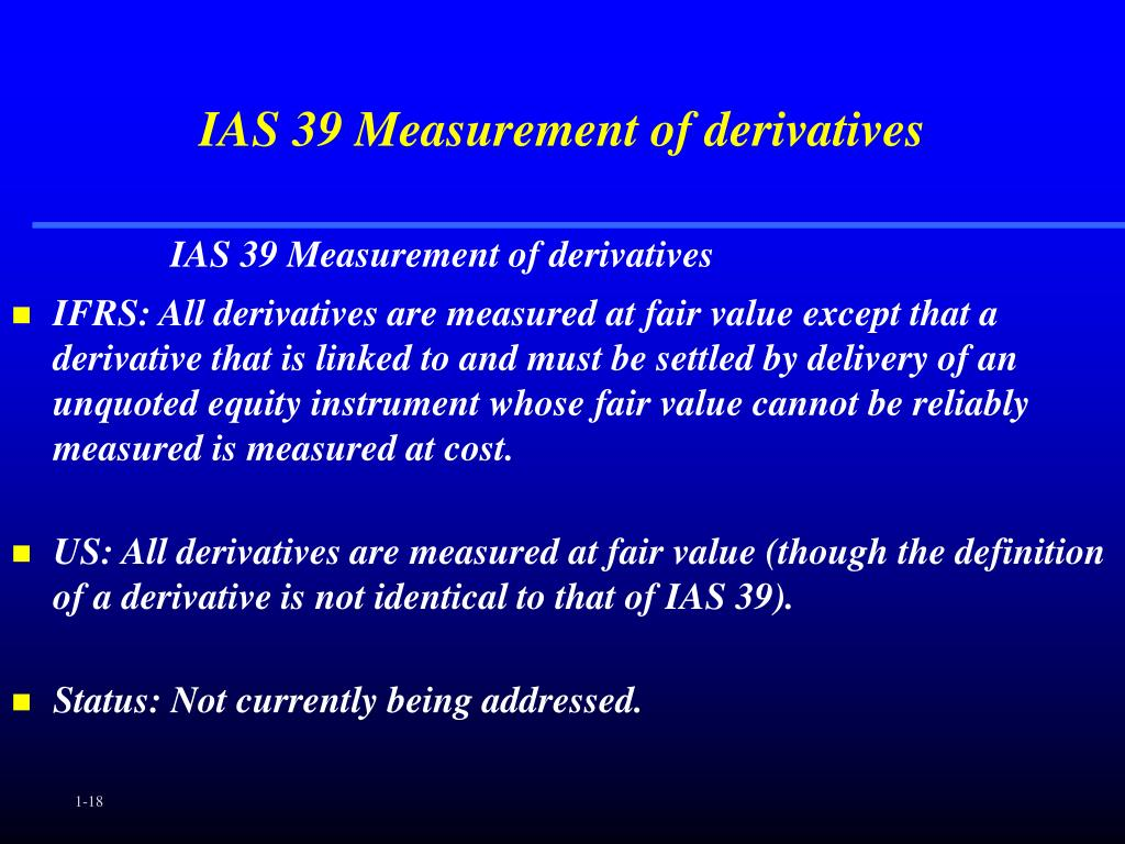 IAS 39 Measurement of derivatives