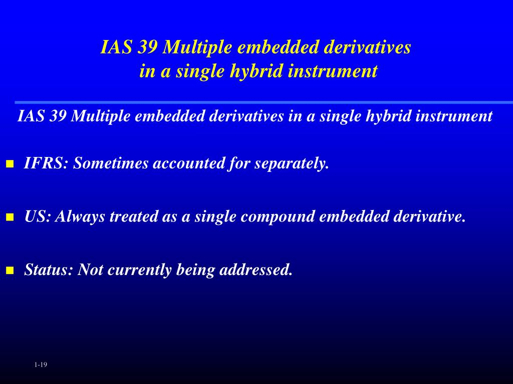 IAS 39 Multiple embedded derivatives