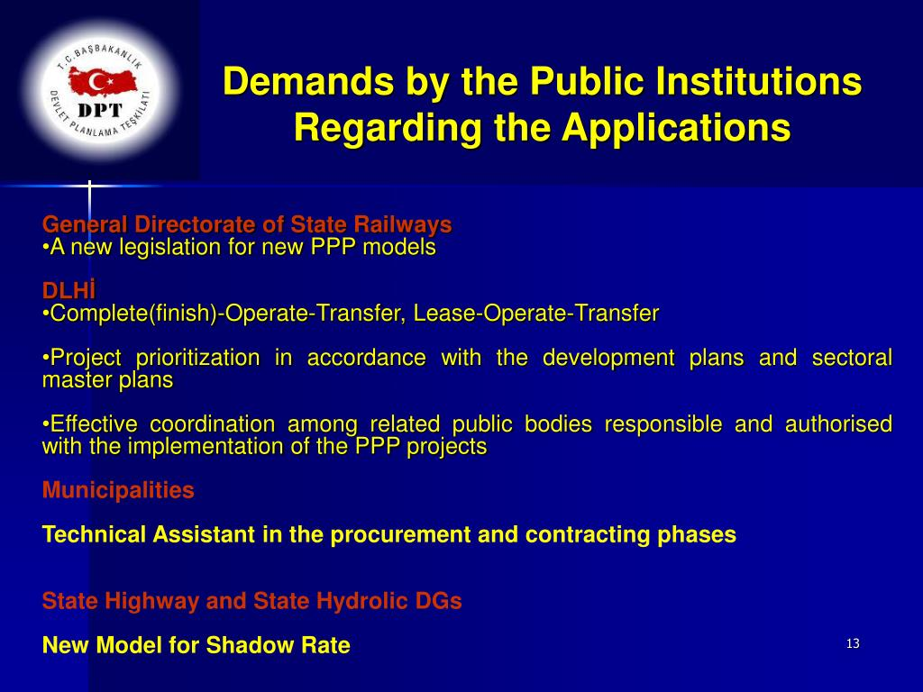Demands by the Public Institutions Regarding the Applications