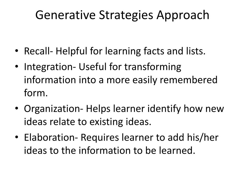 Generative Strategies Approach