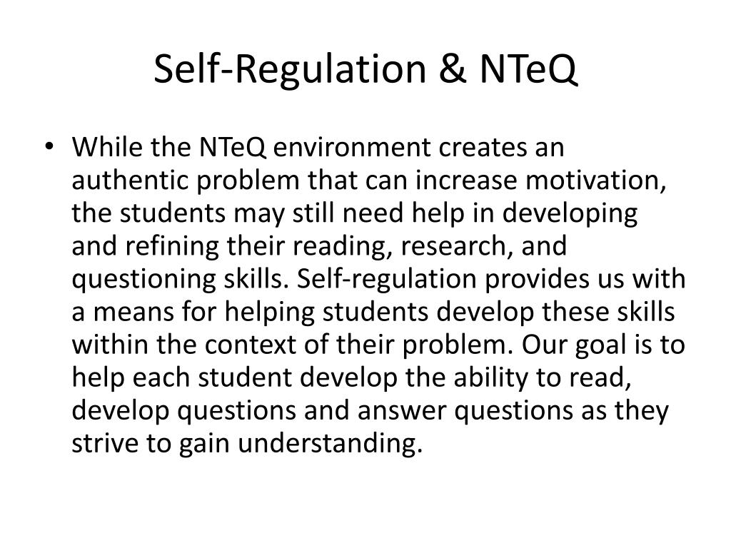 Self-Regulation & NTeQ