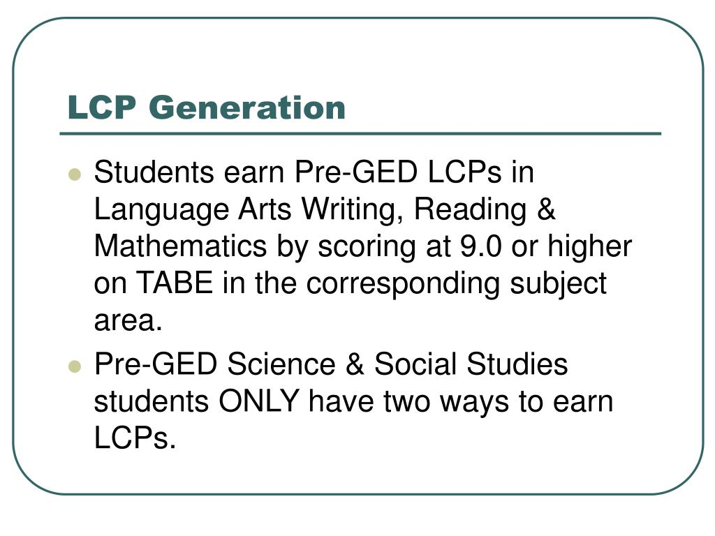 LCP Generation