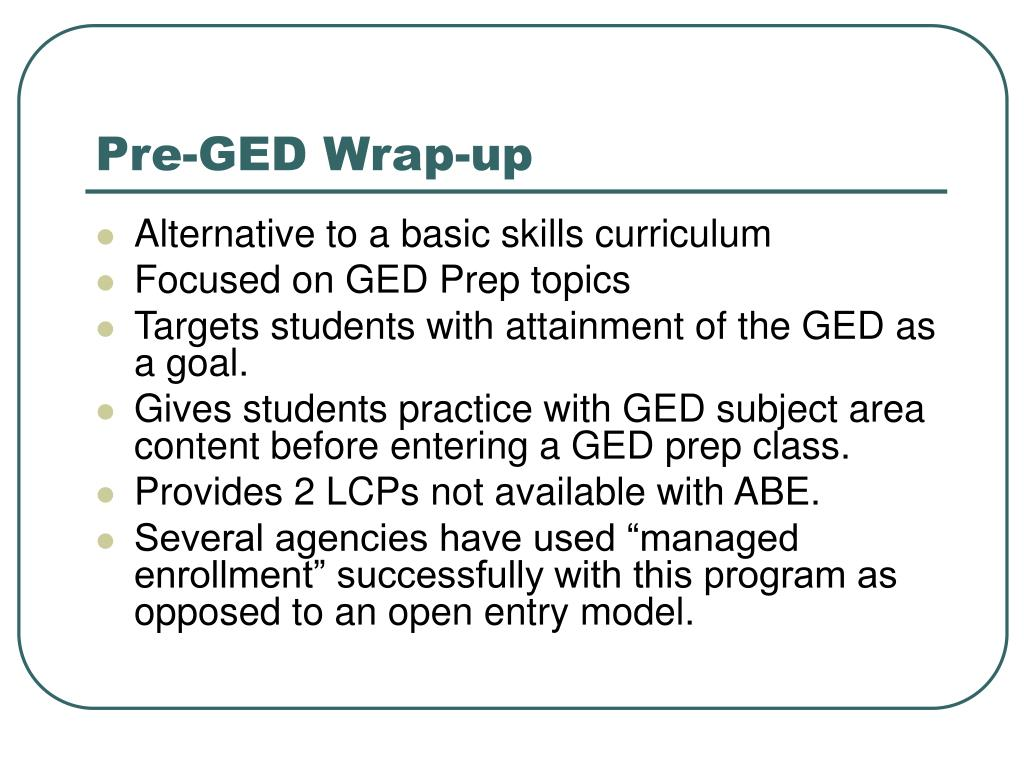Pre-GED Wrap-up