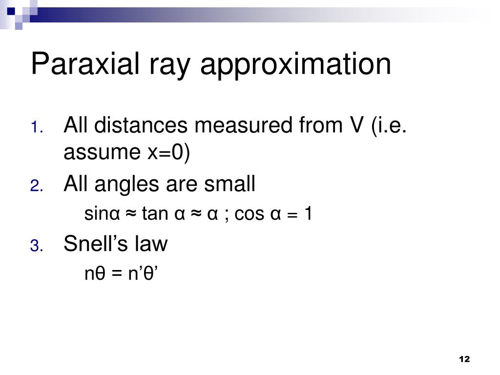 Paraxial ray approximation