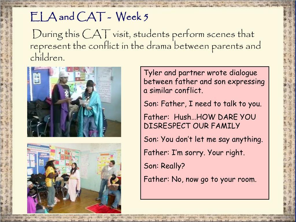 ELA and CAT -