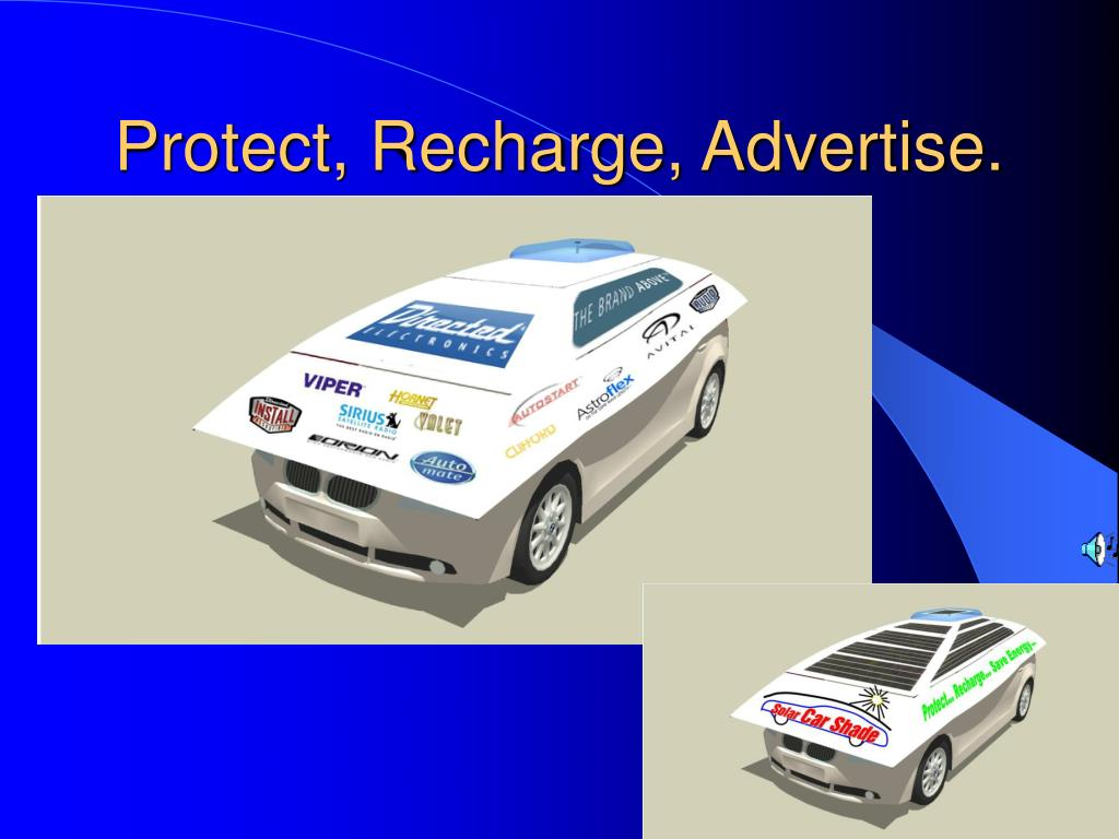 Protect, Recharge, Advertise.
