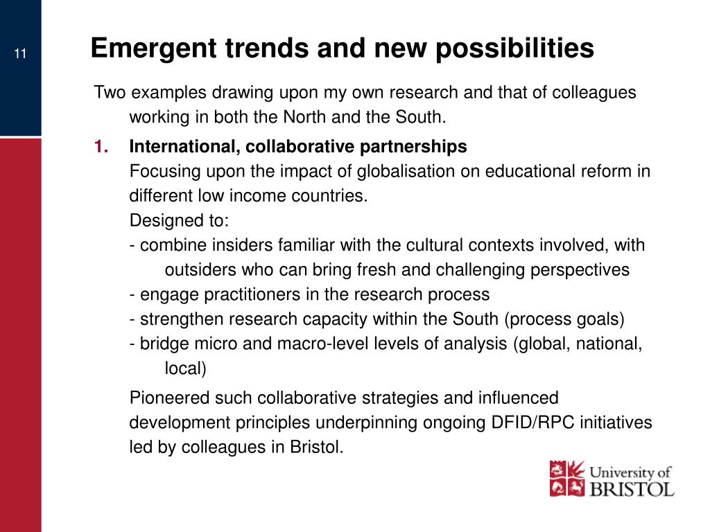 Emergent trends and new possibilities