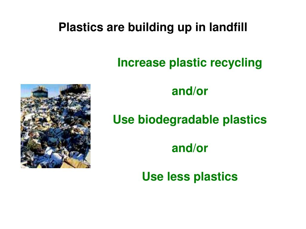 Plastics are building up in landfill