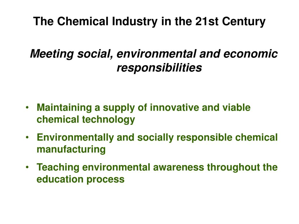The Chemical Industry in the 21st Century