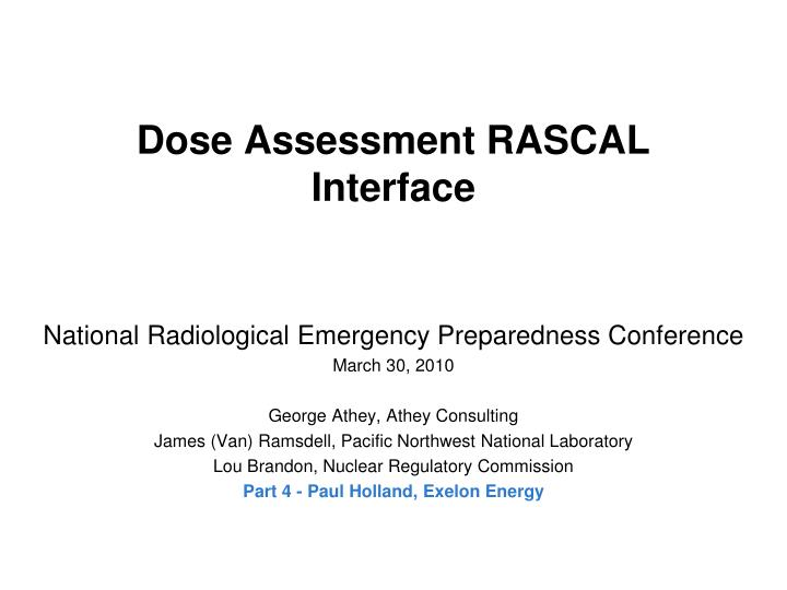 Dose assessment rascal interface l.jpg