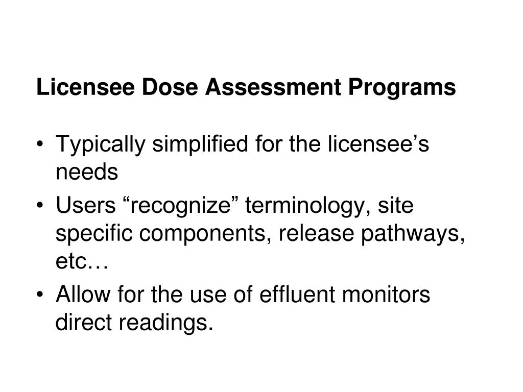 Licensee Dose Assessment Programs
