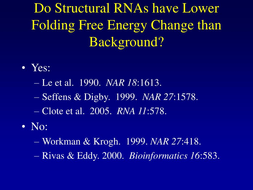 Do Structural RNAs have Lower Folding Free Energy Change than Background?