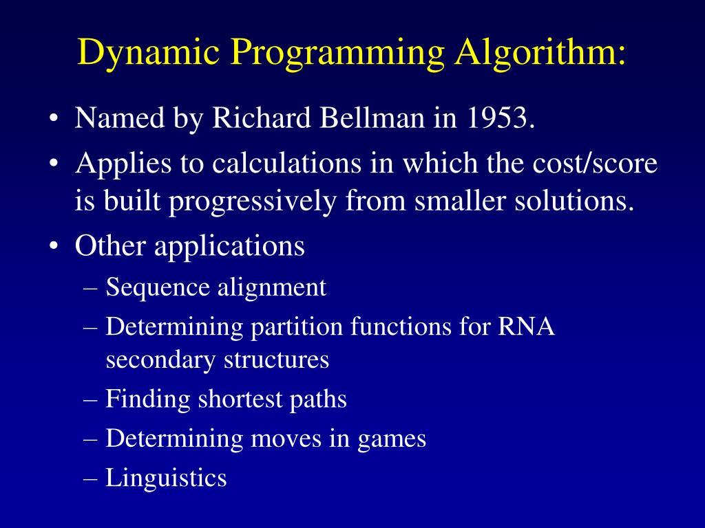Dynamic Programming Algorithm: