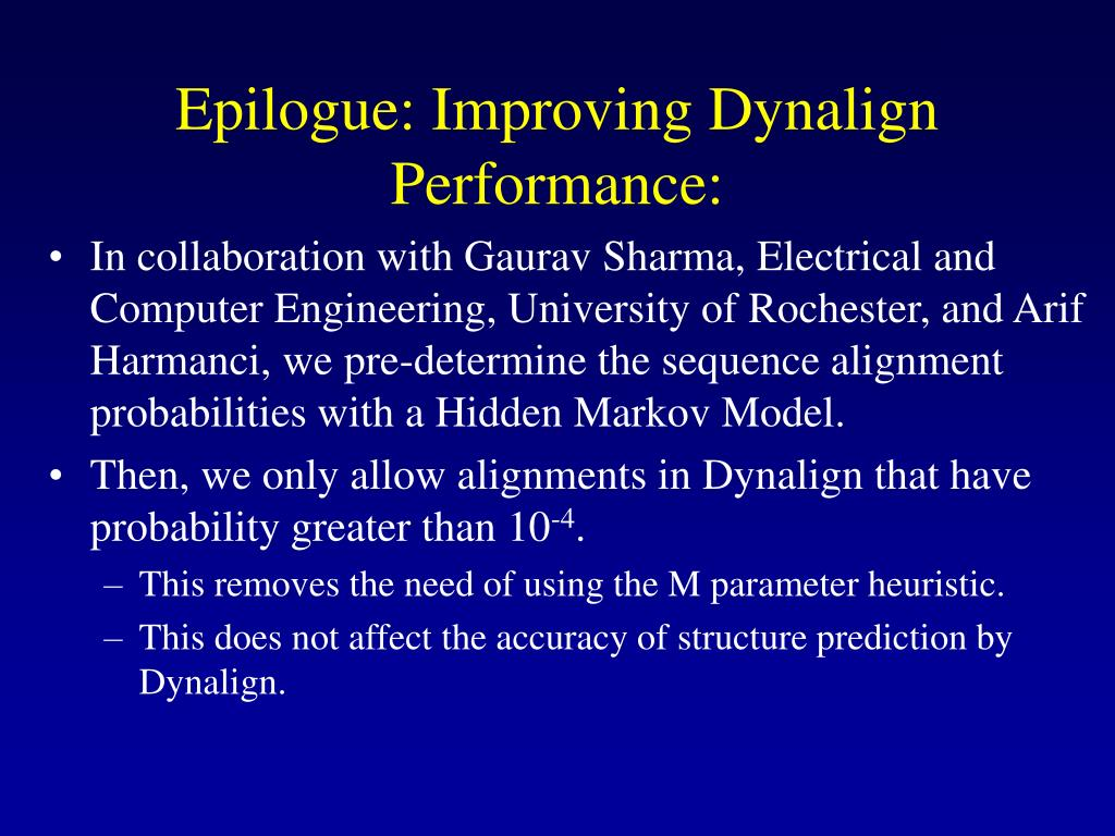Epilogue: Improving Dynalign Performance: