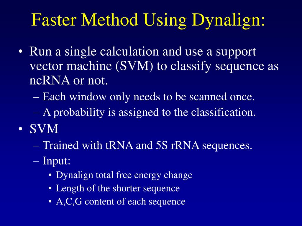 Faster Method Using Dynalign: