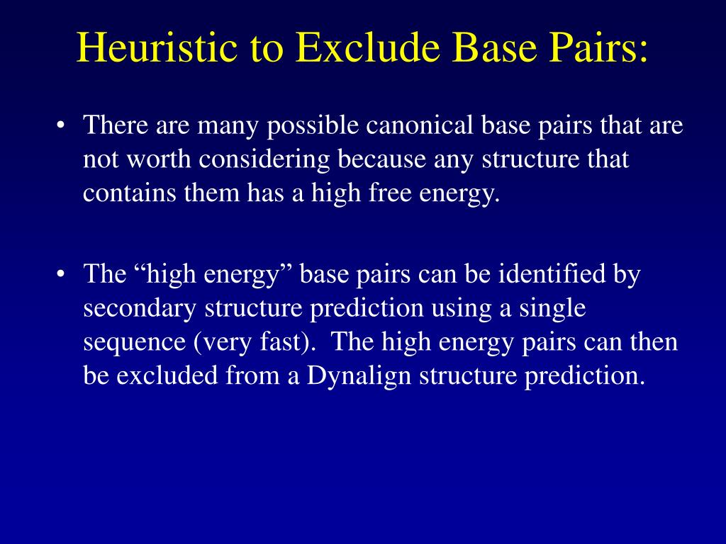 Heuristic to Exclude Base Pairs:
