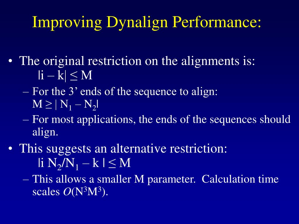 Improving Dynalign Performance: