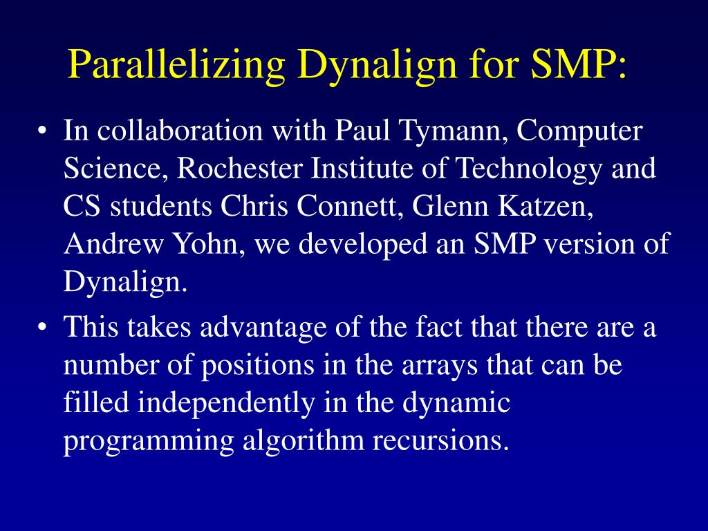 Parallelizing Dynalign for SMP: