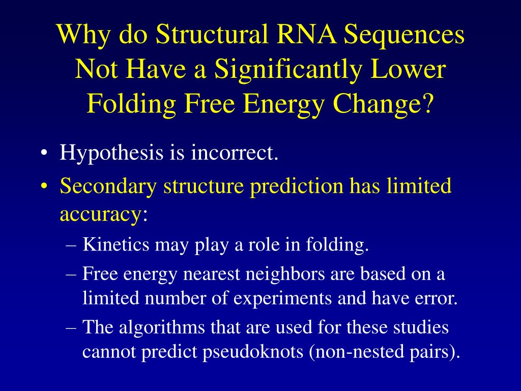 Why do Structural RNA Sequences Not Have a Significantly Lower Folding Free Energy Change?