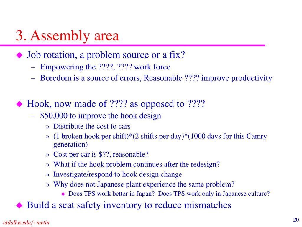 3. Assembly area