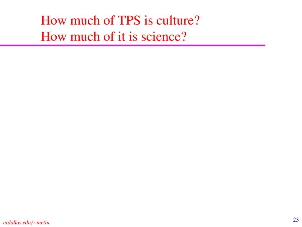 How much of TPS is culture?