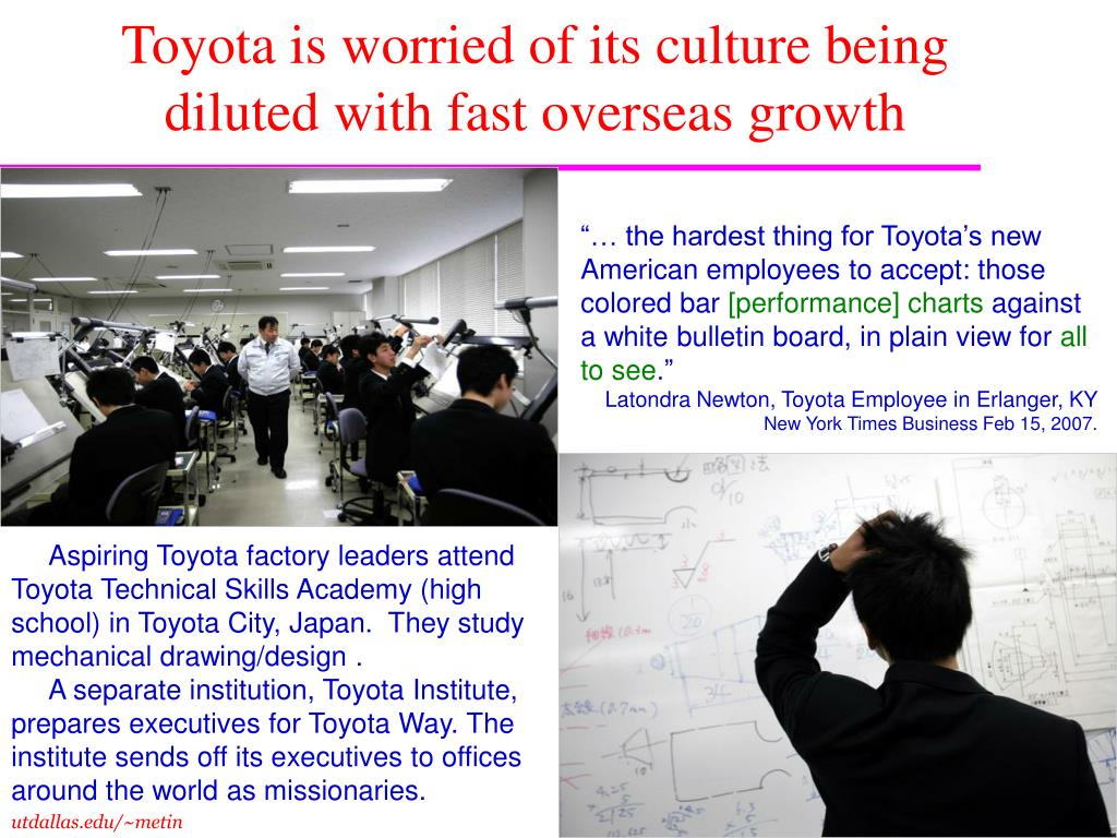 Toyota is worried of its culture being