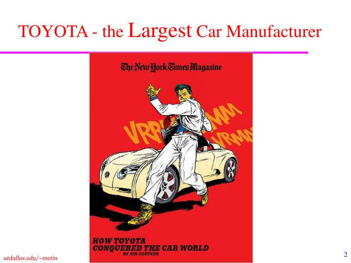 Toyota the largest car manufacturer