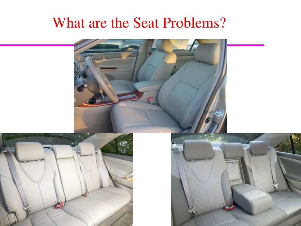 What are the Seat Problems?