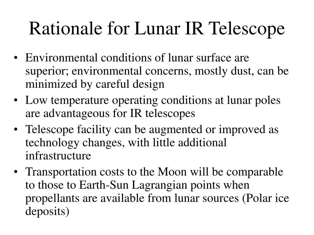 Rationale for Lunar IR Telescope