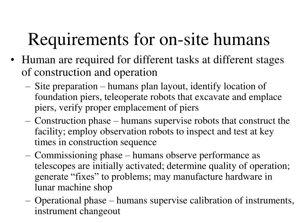 Requirements for on-site humans