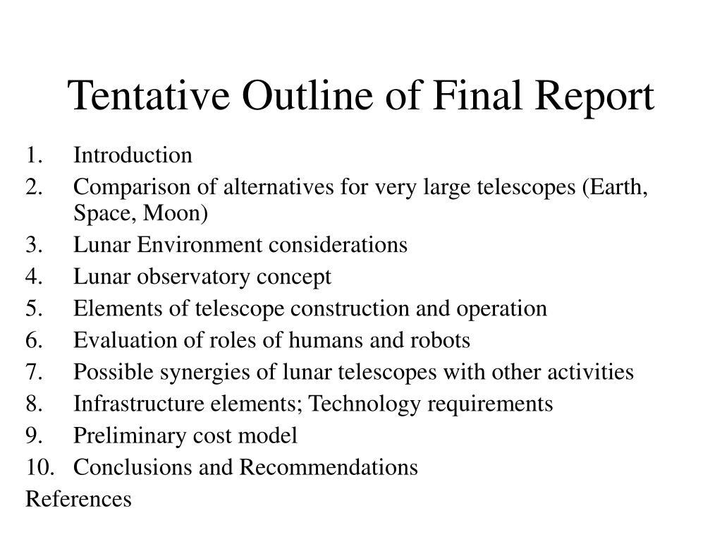 Tentative Outline of Final Report
