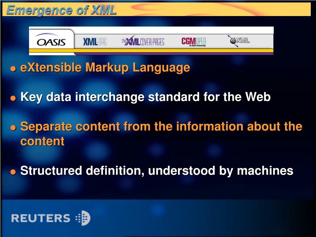 Emergence of XML