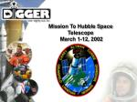 mission to hubble space telescope march 1 12 2002