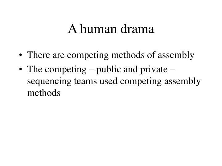 A human drama