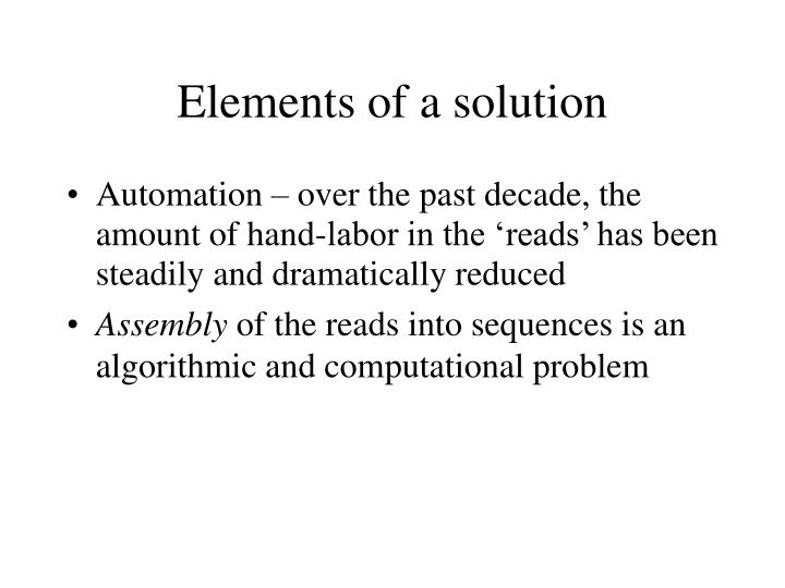 Elements of a solution