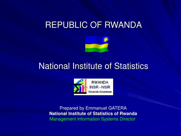 Republic of rwanda national institute of statistics