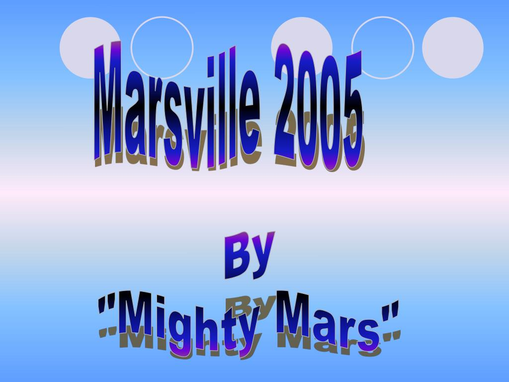 Marsville 2005