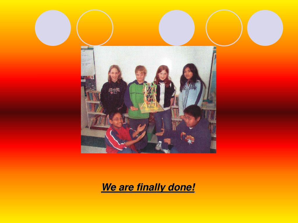 We are finally done!